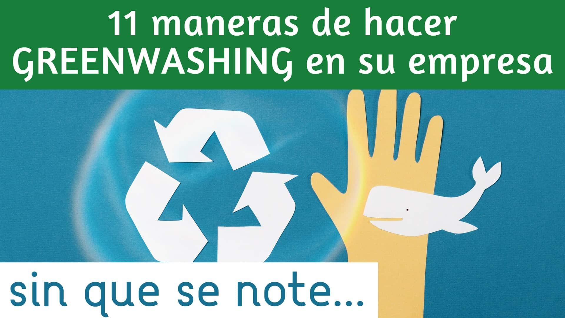 greenwashing ejemplos